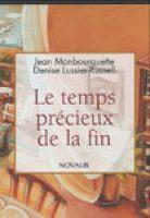 Le temps précieux de la fin (CD)